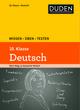 Wissen - Üben - Testen: Deutsch, 10. Klasse