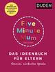 Five Minute Mum - Das Ideenbuch für Eltern