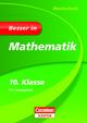 Besser in Mathematik - Realschule 10. Klasse