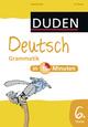 Deutsch in 15 Minuten - Grammatik 6. Klasse