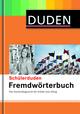 Schülerduden Fremdwörterbuch