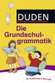 Duden - Die Grundschulgrammatik