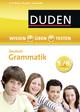 Wissen - Üben - Testen: Deutsch - Grammatik 5./6. Klasse