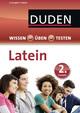 Wissen - Üben - Testen: Latein 2. Lernjahr