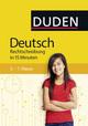 Deutsch in 15 Minuten - Rechtschreibung 5.-7. Klasse