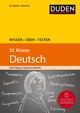 Wissen - Üben - Testen: Deutsch 10. Klasse
