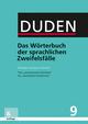 Duden - Das Wörterbuch der sprachlichen Zweifelsfälle