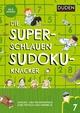 Die superschlauen Sudokuknacker - ab 6 Jahren (Band 7)