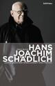 Hans Joachim Schädlich
