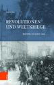 Revolutionen und Weltkriege