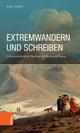 Extremwandern und Schreiben