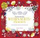 Farbenfrohe Weihnachtspäckchen - Zum Ausmalen, Basteln und Verschenken