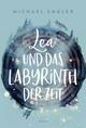 Lea und das Labyrinth der Zeit