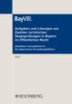 Aufgaben und Lösungen aus Zweiten Juristischen Staatsprüfungen in Bayern im Öffentlichen Recht
