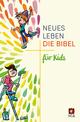 Die Bibel - Neues Leben, Die Bibel für Kids