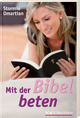 Mit der Bibel beten