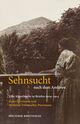 Sehnsucht nach dem Anderen - Eine Künstlerehe in Briefen 1909-1914