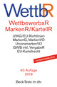 Wettbewerbsrecht/Markenrecht/Kartellrecht