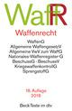Waffenrecht/WaffR