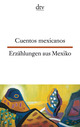 Cuentos hispanoamericanos: Mexico/Erzählungen Mexiko