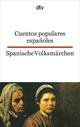 Cuentos populares espanoles/Spanische Volksmärchen