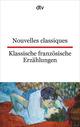 Nouvelles classiques/Klassische französische Erzählungen