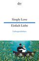 Simply Love, Einfach Liebe