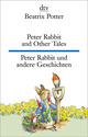 Peter Rabbit and Other Tales/Peter Rabbit und andere Geschichten
