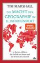 Die Macht der Geographie im 21. Jahrhundert