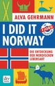 I did it Norway!