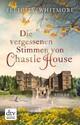 Die vergessenen Stimmen von Chastle House
