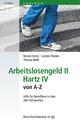 Arbeitslosengeld II/Hartz IV von A-Z