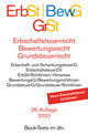 Erbschaftsteuerrecht (ErbSt)/Bewertungsrecht (BewG)/Grundsteuerrecht (GrSt)