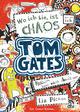 Tom Gates - Wo ich bin, ist Chaos - Aber ich kann nicht überall sein!!!
