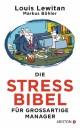 Die Stress-Bibel für großartige Manager