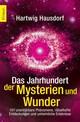 Das Jahrhundert der Mysterien und Wunder