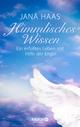 Himmlisches Wissen