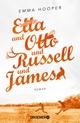 Etta und Otto und Russell und James
