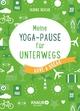 Meine Yoga-Pause für unterwegs