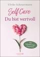 SELF CARE - Du bist wertvoll