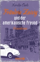 Fräulein Zeisig und der amerikanische Freund