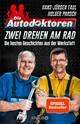 Die Autodoktoren - Zwei drehen am Rad