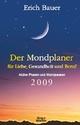 Der Mondplaner für Liebe, Gesundheit und Beruf