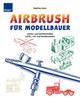 Airbrush für Modellbauer