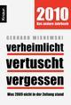 Verheimlicht, vertuscht, vergessen - 2010, das andere Jahrbuch