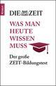 Der große ZEIT-Bildungstest