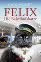 Felix - Die Bahnhofskatze