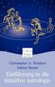 Einführung in die Intuitive Astrologie