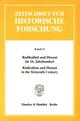Radikalität und Dissent im 16. Jahrhundert / Radicalism and Dissent in the Sixteenth Century.