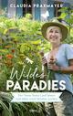 Wildes Paradies